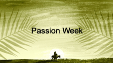 Passion Week 2017