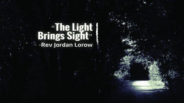 The Light Brings Sight