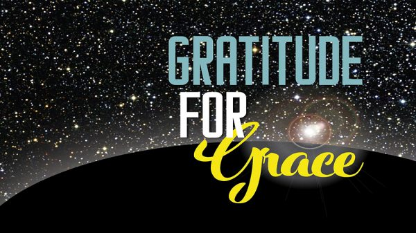 Gratitude for Grace