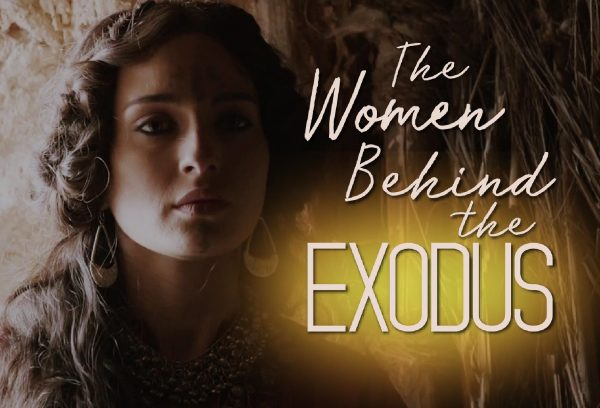 The Women Behind the Exodus