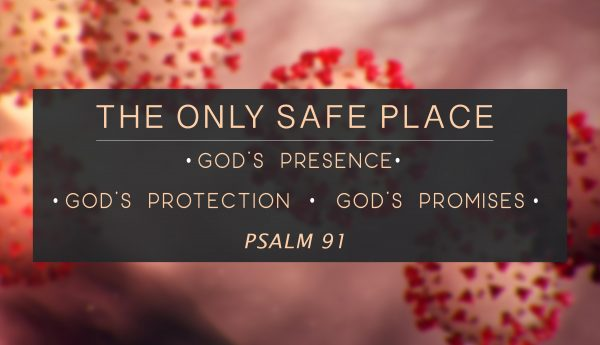 The Only Safe Place